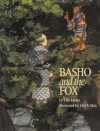 Basho and the Fox - Tim J. Myers