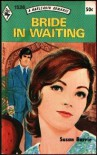 Bride in Waiting - Susan Barrie