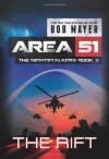 The Rift (Area 51: The Nightstalkers, Book Three) (Volume 3) - Bob Mayer
