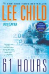 61 Hours (Jack Reacher, #14) - Lee Child
