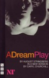 A Dream Play - August Strindberg;Caryl Churchill