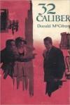 32 Caliber - Donald McGibeny