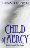 Child of Mercy - Lisa Olsen