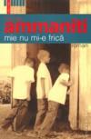 Mie nu mi-e frica - Niccolò Ammaniti, Mihai Elin