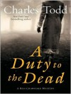 A Duty to the Dead (Bess Crawford Series #1) -