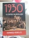 1930: Os órfãos da Revolução - Domingos Meirelles