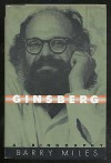 Allen Ginsberg: A Biography - Barry Miles