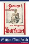 Women In The Third Reich - Matthew Stibbe,  Matthew Stibe