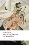A Portrait of the Artist as a Young Man (Oxford World's Classics) - James Joyce, Jeri Johnson