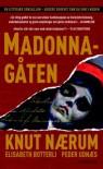 Madonna-gåten - Knut Nærum, Elisabeth Botterli, Peder Udnæs