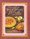 Royal Indian Cookery: A Taste of Palace Life - Manju Shivraj Singh