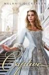 The Captive Maiden - Melanie Dickerson