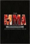 The MMA Encyclopedia - Jonathan Snowden, Kendall Shields