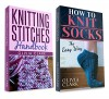 "(2 BOOK BUNDLE)  ""Knitting Stitches Handbook"" & ""How to Knit Socks: Quick And Easy"" (Learn How to Knit) - Olivia Clark"