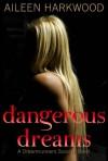 Dangerous Dreams - Aileen Harkwood