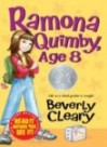 Ramona Quimby, Age 8 - Beverly Cleary, Tracy Dockray