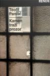 Kamen traži prozor - Teofil Pančić
