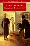 Crime and Punishment (Oxford World's Classics) - Fyodor Dostoyevsky, Jesse Coulson