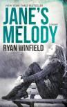 Jane's Melody - Ryan Winfield