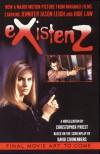 eXistenZ: A Novelization - Christopher Priest;David Cronenberg