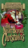 The Night Before Christmas - Victoria Alexander, Sandra Hill, Dara Joy, Nelle McFather