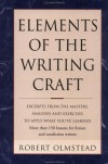 Elements of the Writing Craft: Robert Olmstead - Robert Olmstead