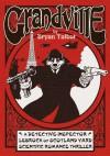 Grandville (Grandville #1) - Bryan Talbot