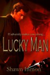 Lucky Man - Shawn Inmon