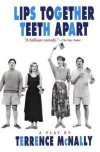 Lips Together, Teeth Apart - Terrence McNally