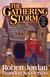 The Gathering Storm (Wheel of Time, Book 12) - 'Robert Jordan',  'Brandon Sanderson'