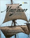 Mayflower 1620: A New Look at a Pilgrim Voyage - Catherine O'Neill Grace, Peter Arenstam, John Kemp