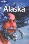 Alaska - Jim Dufresne, Lonely Planet