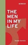 The Men in My Life - Vivian Gornick