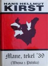 Mane, tekel '39 (Wojna z Polską) - Hans Hellmut Kirst