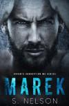 Marek (Knights Corruption MC Series) (Volume 1) by S. Nelson (2016-04-05) - S. Nelson