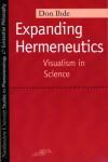 Expanding Hermeneutics: Visualism in Science - Don Ihde