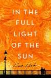 In the Full Light of the Sun - Clare Clark