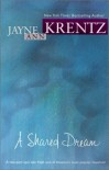 A Shared Dream - Jayne Ann Krentz