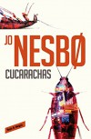 Cucarachas (Harry Hole 2) - Jo Nesbø