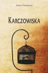 Karczowiska - Anna Peplińska