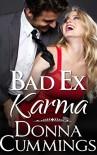 Bad Ex Karma - Donna Cummings