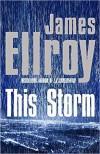 This Storm (Second L.A. Quartet #2) - James Ellroy