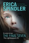 The Final Seven (The Lightkeepers) (Volume 1) - Erica Spindler