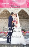 Crown Prince's Chosen Bride (Sydney Brides) - Kandy Shepherd
