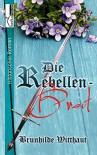 Die Rebellenbraut - Brunhilde Witthaut