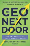 The CEO Next Door: The 4 Behaviors that Transform Ordinary People into World-Class Leaders - Elena L. Botelho & Kim R. Powell,  with Tahl Raz