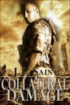 Collateral Damage - J.L. Saint