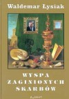Wyspa zaginionych skarbów - Waldemar Łysiak