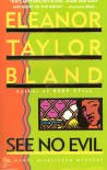 See No Evil - Eleanor Taylor Bland