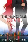 The Handsome Devil (Kissing the Boss Book 1) - Fionn Jameson